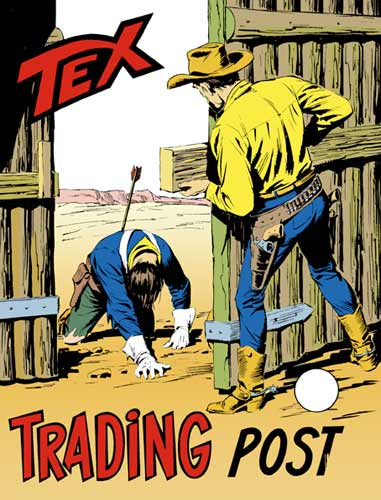 Tex Gigante n.149 - Trading post