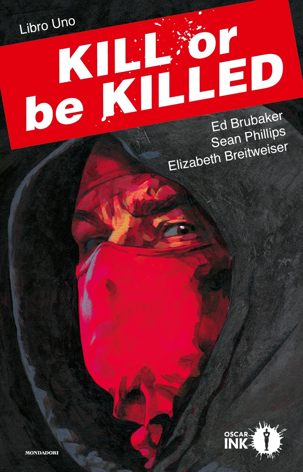 Kill or be killed - Libro uno