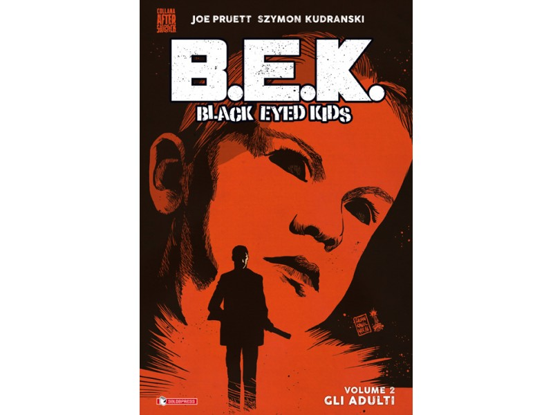 B.E.K. Black Eyed Kids 2 gli adulti