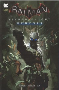 BATMAN: ARKHAM KNIGHT GENESIS