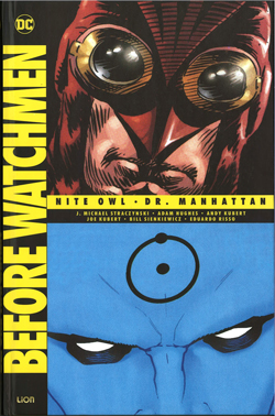 Before Watchmen 1 Nite Owl/Dottor Manhattan
