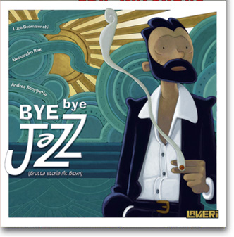 Bye Bye Jazz (Brutta Storia Mr. Brown)
