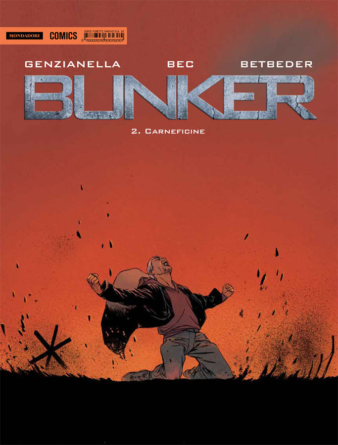 Fantastica vol.22: Bunker 2 - Carneficine