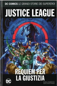 DC COMICS – LE GRANDI STORIE DEI SUPEREROI 59 JUSTICE LEAGUE: RE
