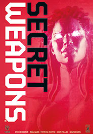Secret Weapons volume unico