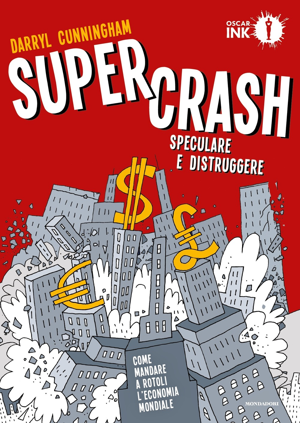 Supercrash Speculare E Distruggere