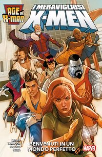 Age of X-Man I Meravigliosi X-Men Age of X-Men 1