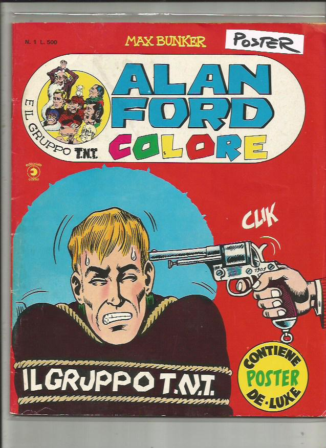 Alan Ford Colore n. 1 - il Gruppo T.N.T. - Con POSTER