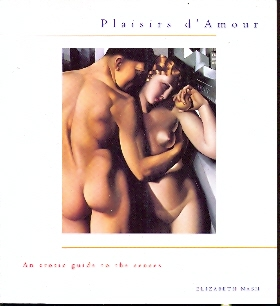 Plaisir d'Amour an erotic guide to the senses