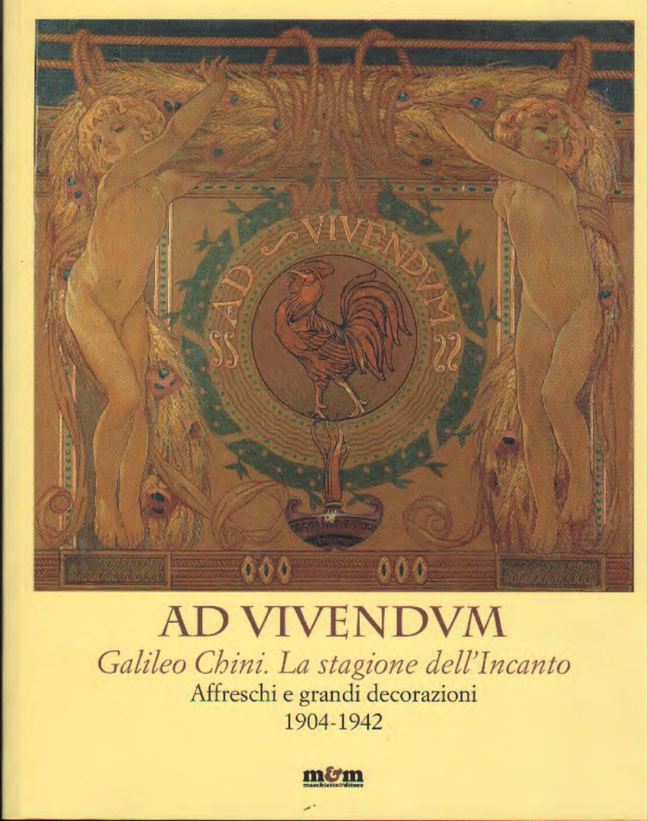 Ad Vivendum – Galileo chini: la stagione dell'incanto