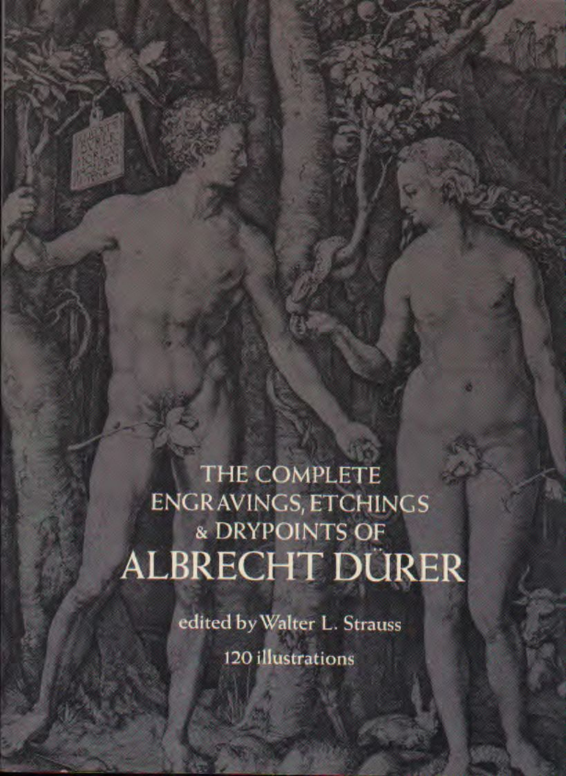 The complete engraving, etchings & drypoints of Albrecht Durer