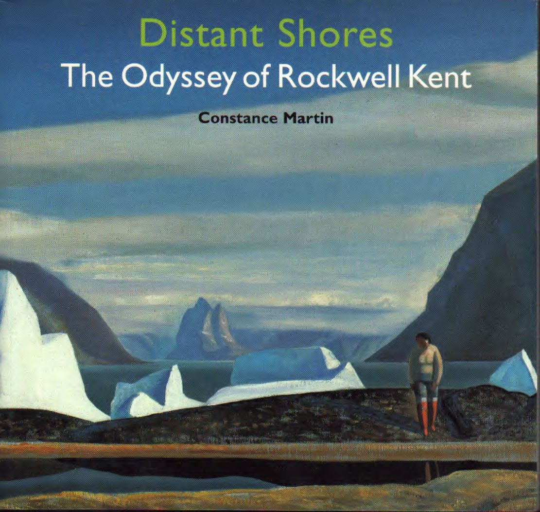 Distant Shores – The odyssey of Rockwell Kent