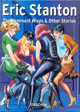 Eric Stanton - The dominant wives & other stories
