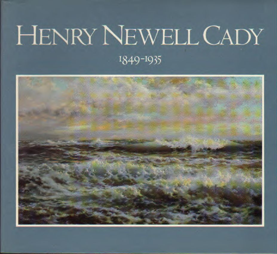 Henry Newell Cadt (1839-1935)