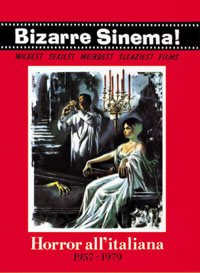 Bizarre Sinema! Horror All'italiana 1957-1979