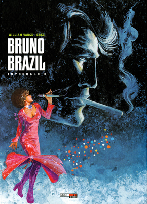 BRUNO BRAZIL L'INTEGRALE VOL.3 DI 3