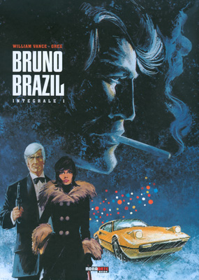 BRUNO BRAZIL L'INTEGRALE VOL.1 DI 3