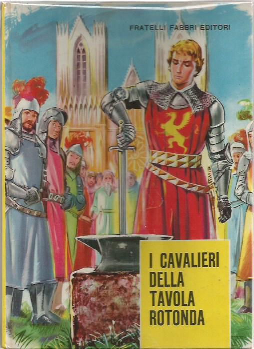 Comics dintorni - Cavalieri della tavola rotonda ...