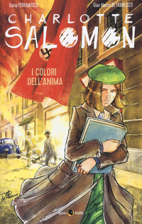 Charlotte Salomon - Colori dell'anima