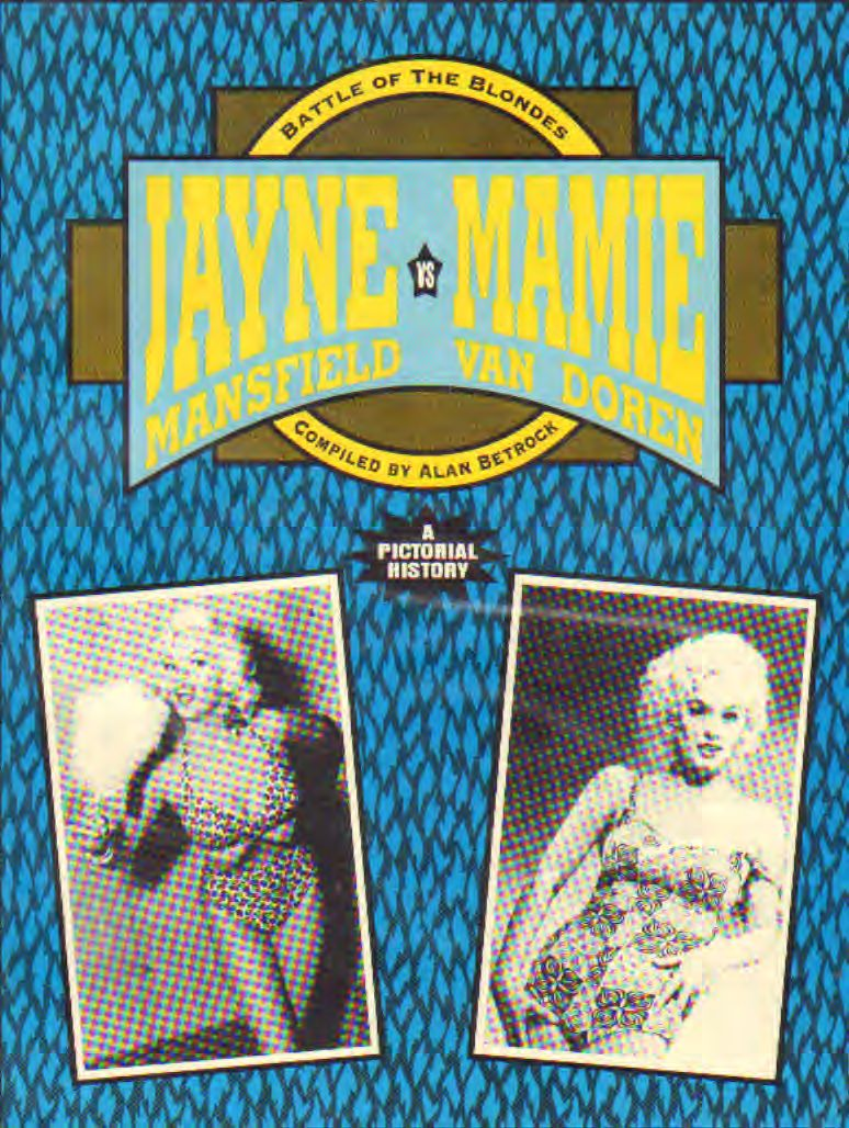 AAVV - Battle of The Blondes - Jayne Mansfield VS Maime Van Dore