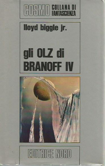 Cosmo Argento 21  Gli Olz di Branoff IV (The World Menders 1971)