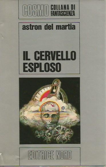 Cosmo Argento 5  Il cervello esploso (One Against Time 1969)