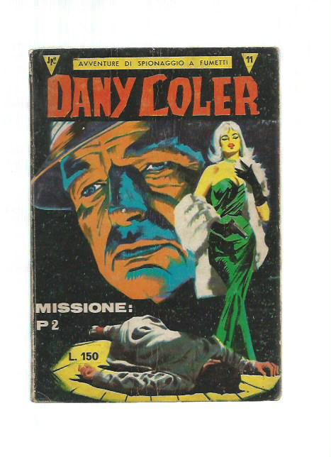 Dany Coler n.11 - Missione: P2 - Cofedit