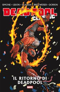 Deadpool Classic 16 Deadpool Walkin'