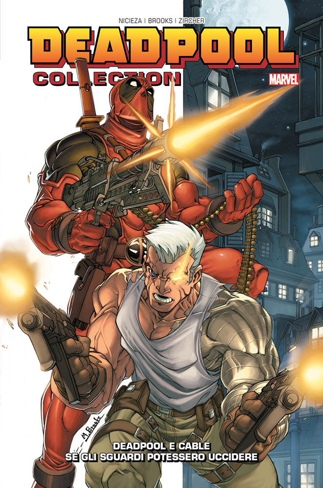 Deadpool Collection 3 Deadpool & Cable Se gli sgardi potessero u