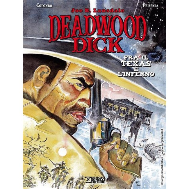 Deadwood Dick Fra il Texas e l'inferno