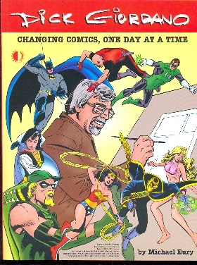 Dick Giordano - Changing comics, one day at a time