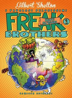 Freak Brothers 1 Idioti All'estero