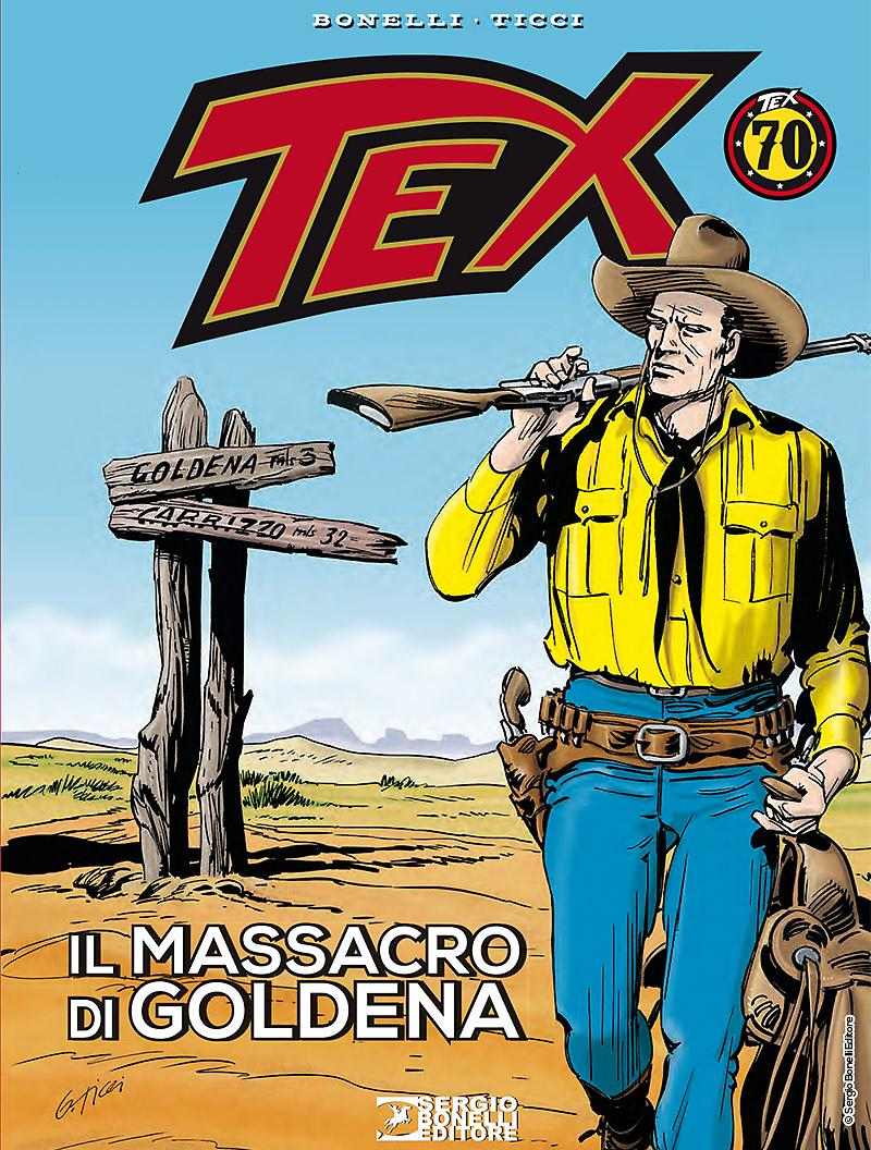 Tex Il Massacro Di Goldena