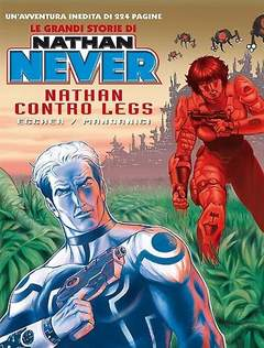 Grandi Storie di Nathan Never 2 Nathan contro Legs