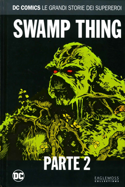 Dc Comics – Le Grandi Storie Dei Supereroi 70 Swamp Thing 2