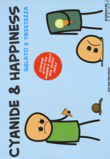 Ice Cream & Sadness. Le Vignette Di Cyanide & Happiness 1