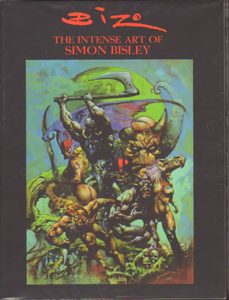 Bisley - The intense art od Simon Bisley