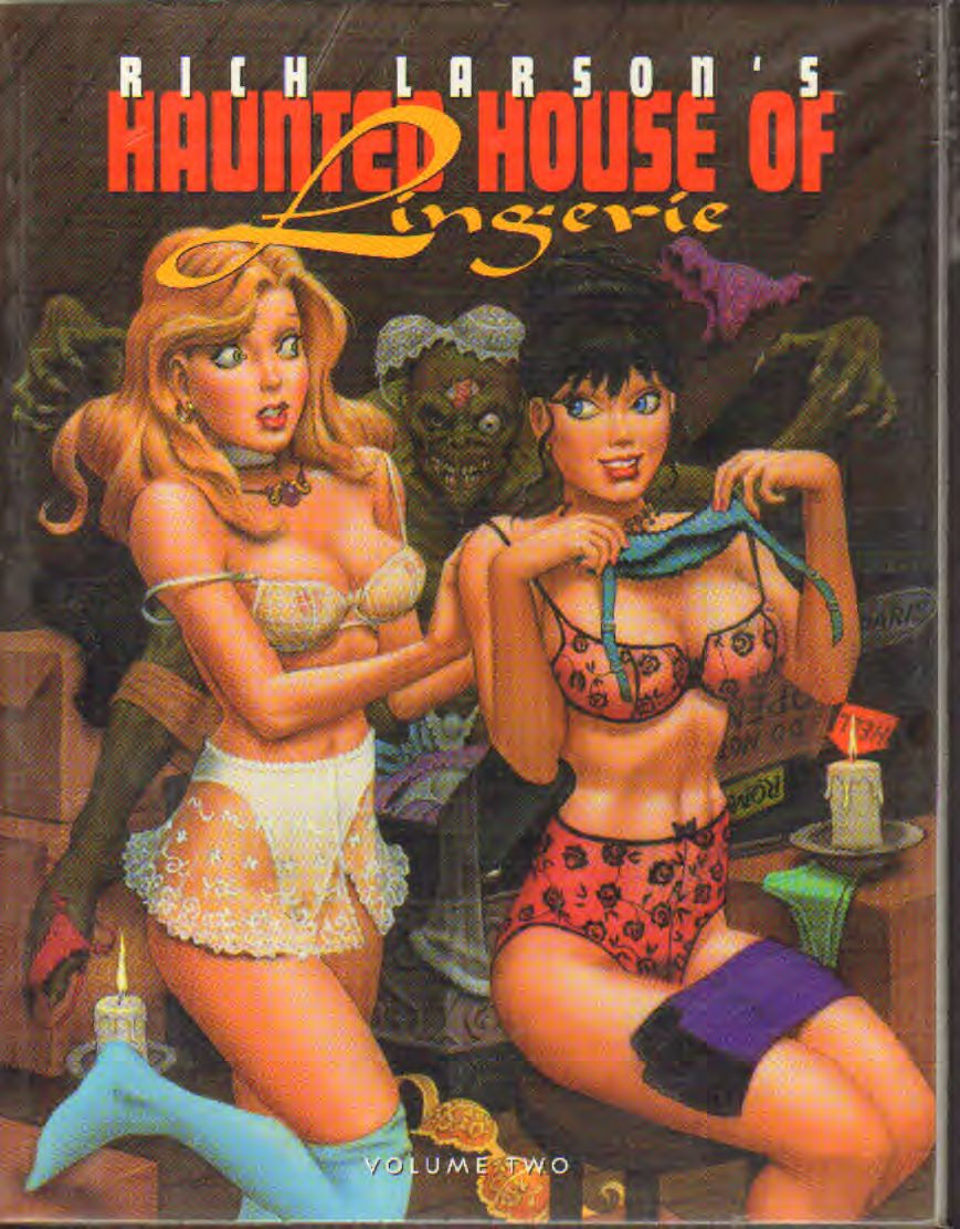 Rich Larson - Rich Larson's Haunted House of Lingerie volume 2