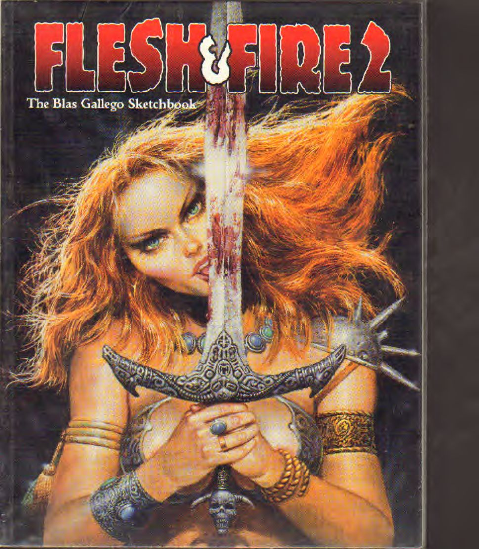 Blas Gallego - Flesh & Fire 2