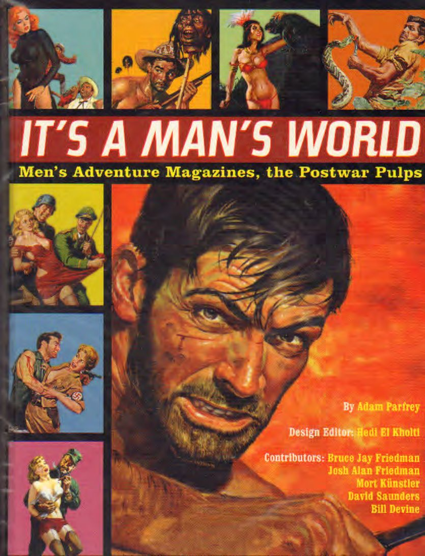 AA.VV - It's a man's world – Men's adventure magazine, the postw