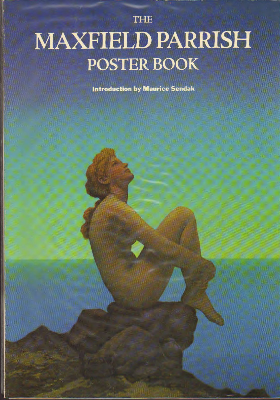 Maxfield Parrish - The Maxfield Parrish Poster Book