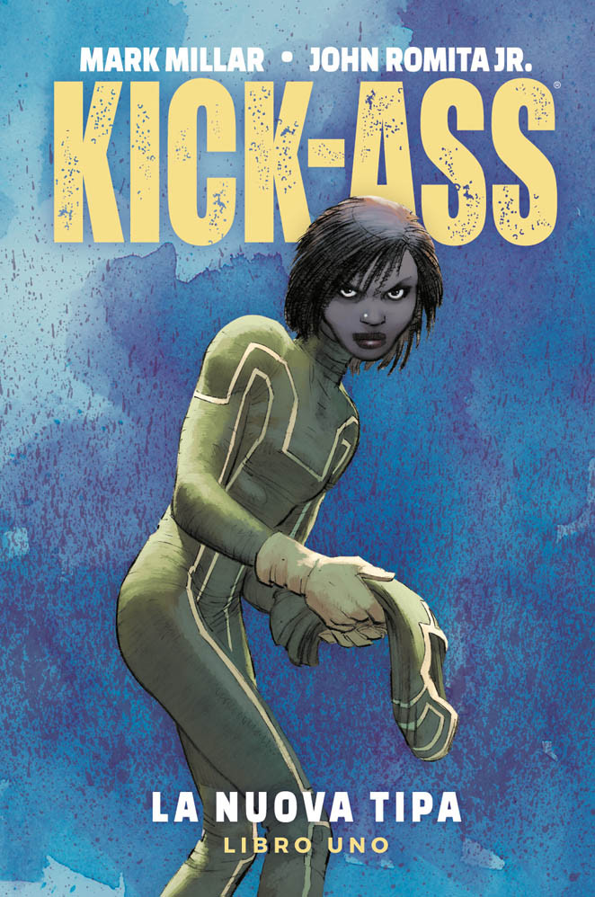 Kick-Ass 1 La nuova tipa Millarworld Collection