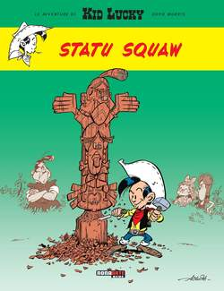Kid Lucky 2 Statu Squaw