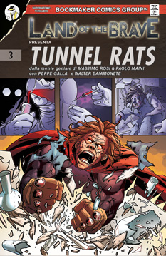 Land of the Brave #3 - Tunnel Rats