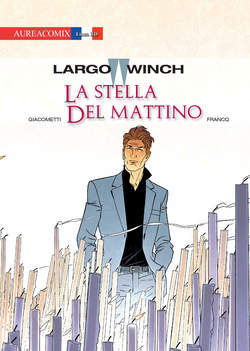 Largo Winch 21 La stella del mattino