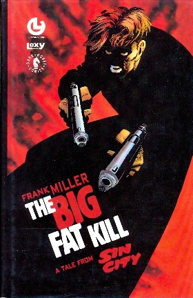 SIN CITY BIG FAT KILL