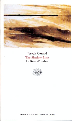 The shadow-line, la linea d'ombra – Joseph Conrad