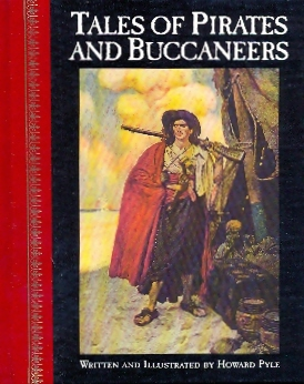 Tales of the Pirates and Buccaneers – illustrato H. Pyle