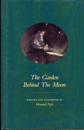 The Garden behind the moon – Howard Pyle