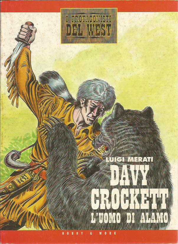Protagonisti del West n. 1 - Davy Crockett